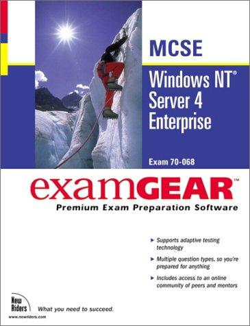 Windows Nt Server 4 Enterprise McSe Examgear (New Riders Exam Gear) by New Riders Development