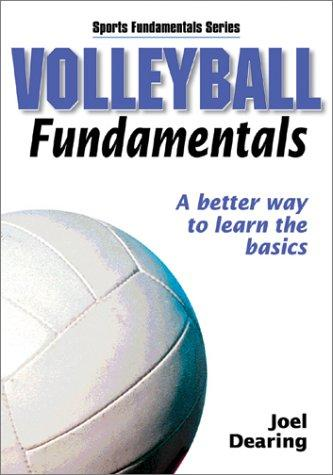 Volleyball Fundamentals by Joel Dearing