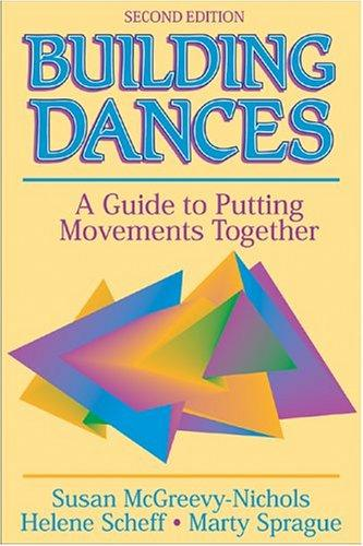 Building dances by Susan McGreevy-Nichols