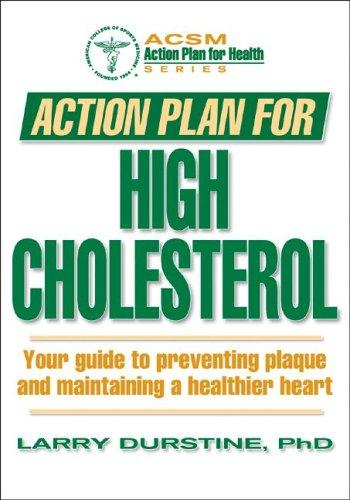 Action plan for high cholesterol by J. Larry Durstine