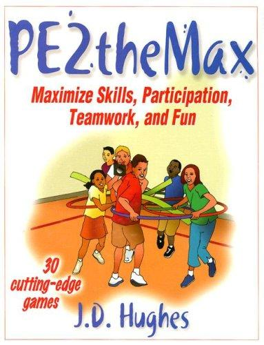 PE2theMAX by J. D. Hughes