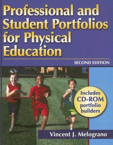 Professional And Student Portfolios for Physical Education by Vincent J. Melograno
