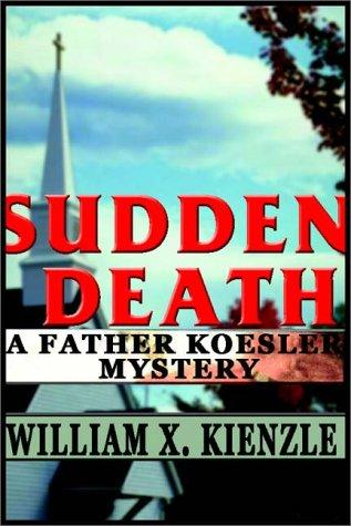Sudden death by William X. Kienzle