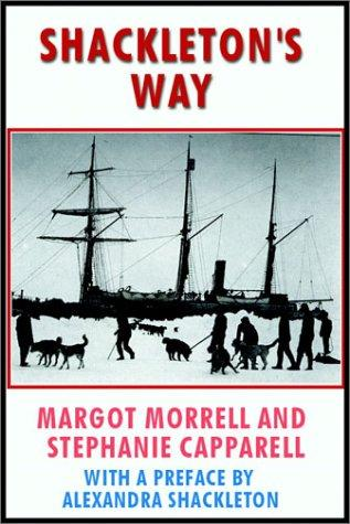Shackleton's Way by M./Capparell, S. Morrell