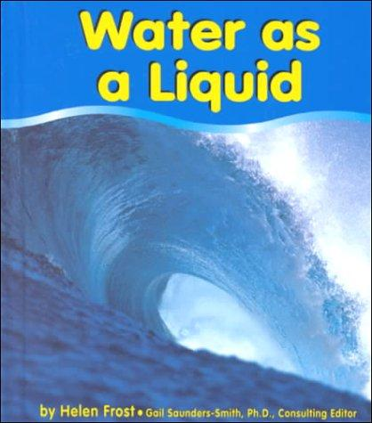 Water as a Liquid by Helen Frost