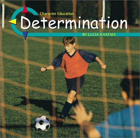 Determination (Character Education) by