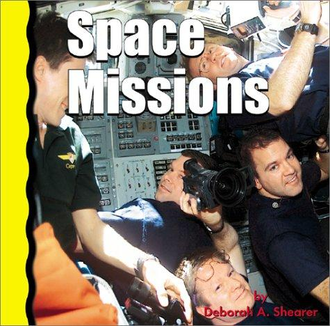 Space Missions (Explore Space) by Deborah A. Shearer