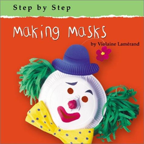 Making Masks (Step By Step) by Violaine Lamerand