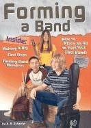 Forming a Band (Rock Music Library) by A. R. Schaefer