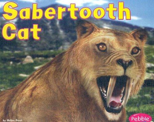 Sabertooth Cat by Helen Frost