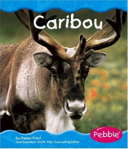 Caribou by Helen Frost