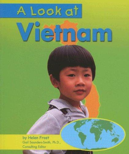 A Look at Vietnam by Helen Frost
