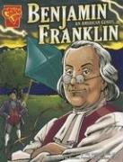 Benjamin Franklin: An American Genius (Graphic Library: Graphic Biographies) by Kay M. Olson