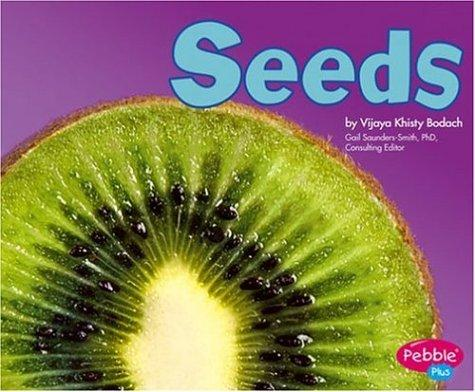 Seeds by Vijaya Khisty Bodach