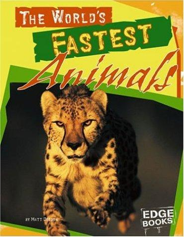 The World's Fastest Animals (Edge Books) by
