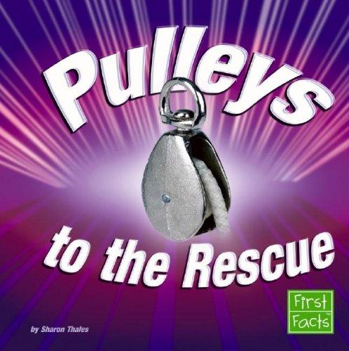 Pulleys to the Rescue by Sharon Thales