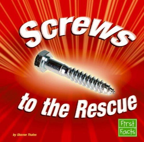Screws to the Rescue by Sharon Thales