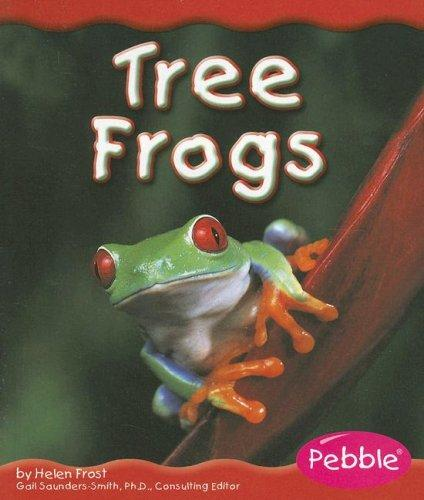 Tree Frogs (Rain Forest Animals) by Helen Frost