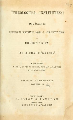 Theological institutes by Richard Watson