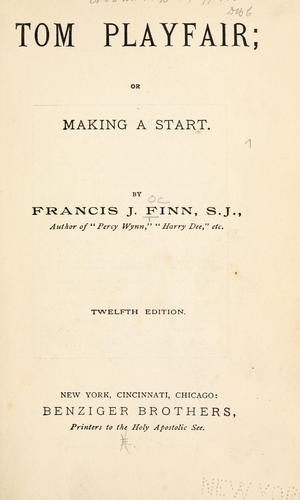 Tom Playfair by Francis J. Finn