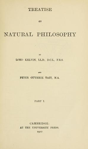 Treatise on natural philosophy by William Thomson Kelvin, Peter Guthrie Tait