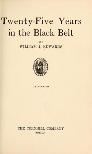 Twenty-five years in the Black Belt