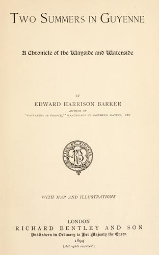 Two summers in Guyenne by Barker, Edward Harrison