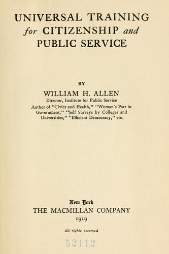 Universal training for citizenship and public service by Allen, William H.
