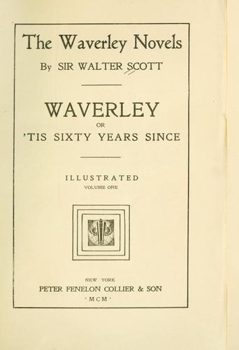 Waverley, or, Tis sixty years since