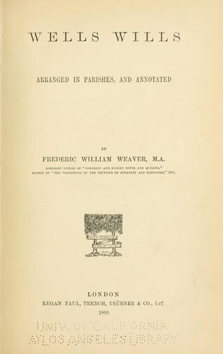 Wells wills by Frederic William Weaver