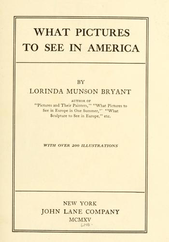 What pictures to see in America by Lorinda Munson Bryant