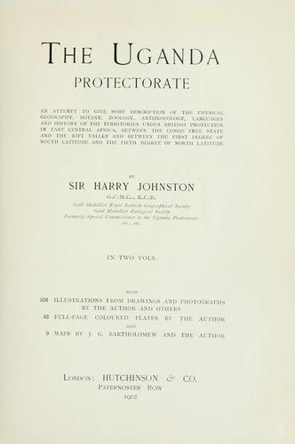 The Uganda protectorate by Harry Hamilton Johnston