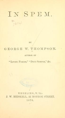 In spem by George Western Thompson