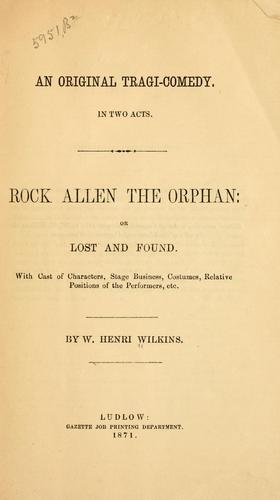 Rock Allen the orphan by W. Henri Wilkins