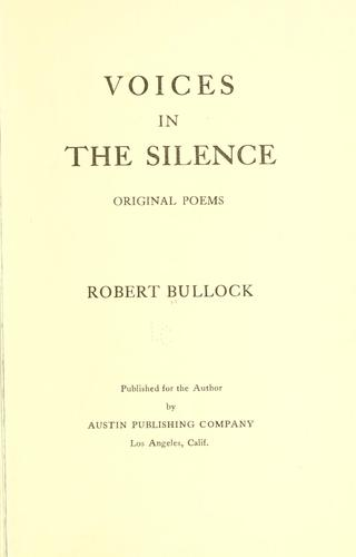 Voices in the silence by Robert Bullock