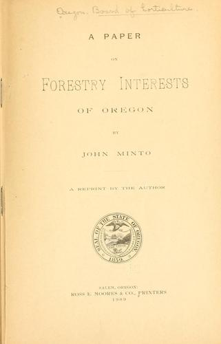 A paper on forestry interests of Oregon by Oregon. Board of horticulture