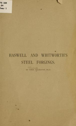 Haswell and Whitworth's steel forgings by Egleston,Thomas