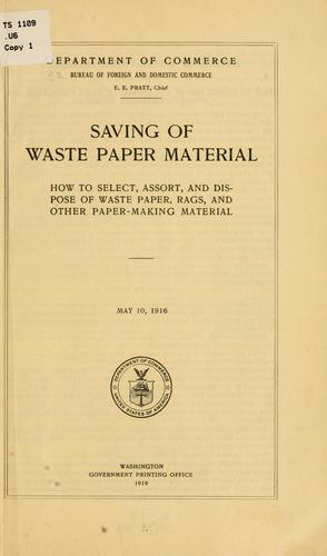 Saving of waste paper material by United States. Bureau of foreign and domestic commerce (Dept. of commerce)