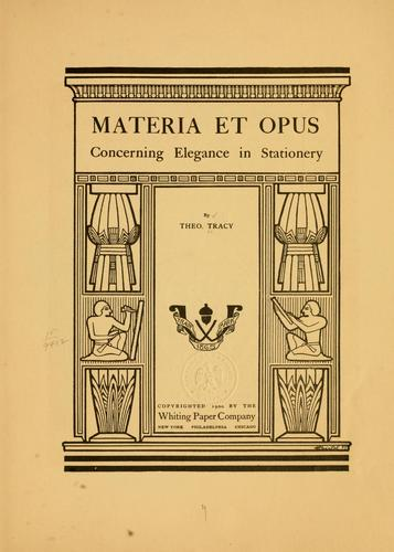 Materia et opus by Theodore Tracy