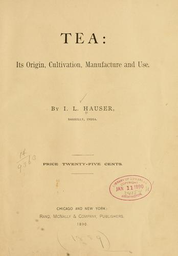 Tea by Isaiah L. Hauser