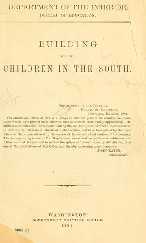 Building for the children in the South by Amory Dwight Mayo