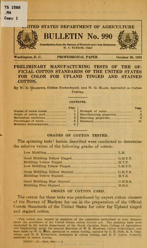 Preliminary manufacturing tests of the official cotton standards of the United States for color for Upland tinged and stained cotton by William Ransom Meadows