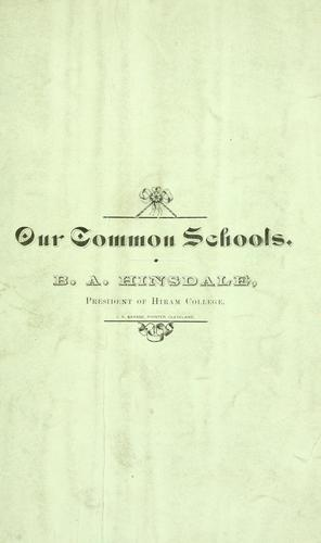 Our common schools by Burke Aaron Hinsdale