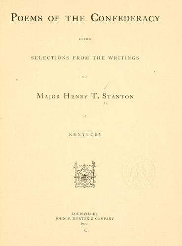 Poems of the Confederacy by Henry T. Stanton