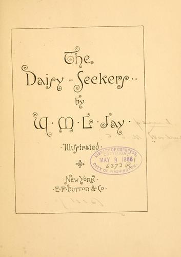 The daisy-seekers by W. M. L. Jay