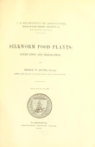 Silk worm food plants by George Watson Oliver