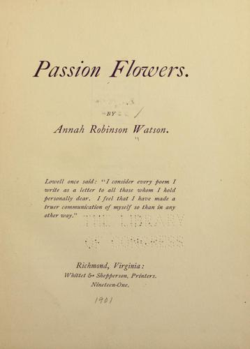 Passion flowers by Annah Robinson Watson
