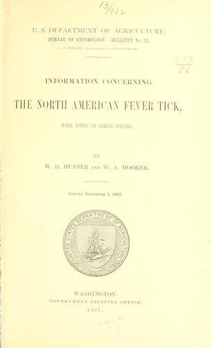 Information concerning the North American fever tick by Walter David Hunter