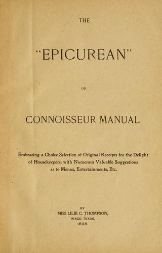 "The ""epicurean"" or, connoisseur manual by Lilie C. Thompson"