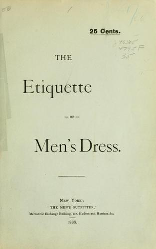 The etiquette of men's dress by Charles Clucas